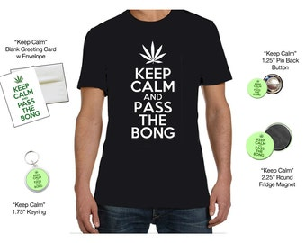 Keep Calm Uber Pack - Keep Calm & Pass the Bong Cheeky Pot Lover's Gift Set - Tee, Blank Card, Keyring, Small Pin and Lg Magnet