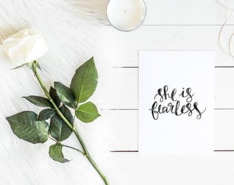 She Is Fearless - Hand Lettered Watercolor Art Print - Available in 5x7, 8x10