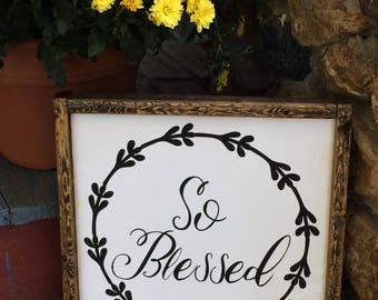 So Blessed sign
