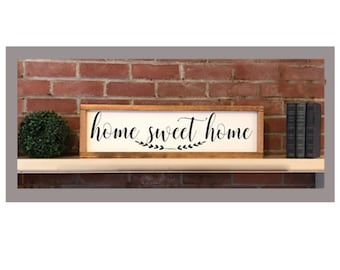 "Home Sweet Home Sign - 26""x7"""