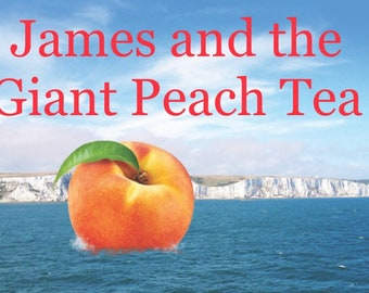 James and the Giant Peach Tea