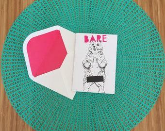 Cheeky - Animal Greeting Card - Bear - Bare - Funny - Alternative Cards - Colourful Language
