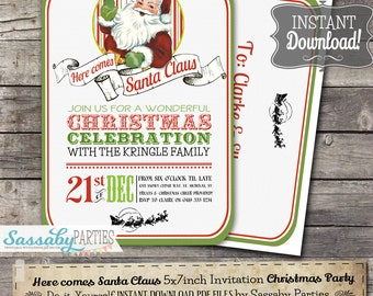 Here comes Santa Claus Invitation - INSTANT DOWNLOAD - partially Editable & Printable Christmas Holiday Party Decorations by Sassaby Parties