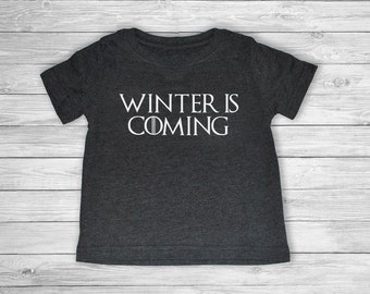 Game of thrones toddler Winter is coming shirt