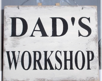 Dad's Workshop White Wood Sign Custom Sign Fathers Day Gift Male Hubby Birthday Gift