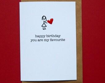 happy birthday you are my favourite, red enamel love heart, wife, husband, girlfriend, boyfriend, birthday - Hand-enamelled art card.