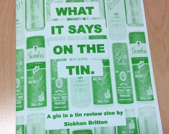 Does What It Says On The Tin: A Gin in a Tin Review Zine