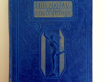 The Zodiac and the Salts of Salvation Blue Hardcover Book Vintage Astrology 1948