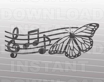 Music Notes Monarch Butterfly SVG File,Musician SVG -Vector Art Cutting Template Commercial & Personal Use- Cricut,Cameo,Silhouette,cut file