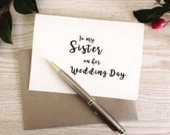 To my sister on our wedding day, To my sister on her wedding day, Wedding day card to my sister, Card for Sister