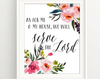 Serve The Lord / As For Me and my House / chalkboard / peonies / watercolor / floral / inspirational / feminine / quote