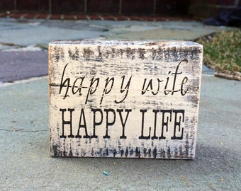 Happy wife happy life - handmade rustic box sign
