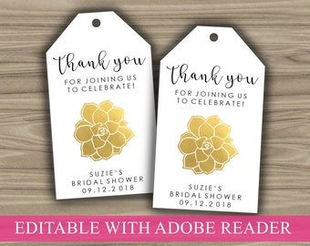 Editable Tags - Gold - Succulents - Wedding - Bridal Shower - Thank You Tag - Favor Tags - Gift Tags - INSTANT DOWNLOAD - PRINTABLE - TG01