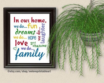 In This House, We Do, Home Sign, In This Family, Family Quote Sign, House Rules Sign, Wall Art, Printable Art, Family Rules Sign