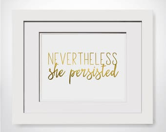 Nevertheless She Persisted|Never The Less She Persisted Quote|Feminist Movement|She Persisted Print|Feminist Print|Framed Feminist Baby Gift