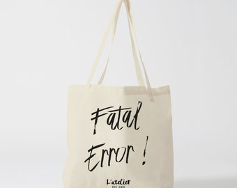 X205Y tote bag fatal error, bag canvas cotton bag, diaper bag, handbag, tote bag, bag of race, current bag, shopping bag, gift for friend