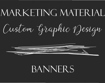 Custom Graphic Design - Banners