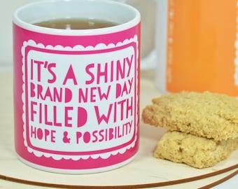 Motivational Mug - Brand New Day Mug - Positive words, gift for her, mothers day, gift for friend, mug for mum, secret santa, co worker