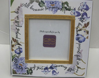 All because two people fell in love. TABLE NUMBER FRAME- Bridal Shower