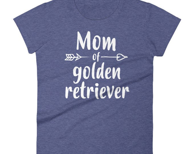 Mom of Golden Retriever t-shirt, Gift for Golden retriever owners lovers, golden retriever mom, golden retriever shirt, Golden Retriever mom