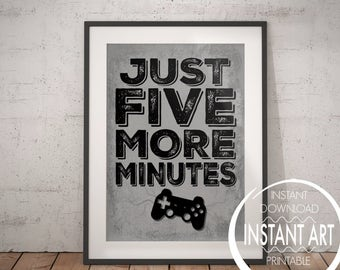 PLAYSTATION Print - Just Five More Minutes - PS4- playstation poster- playstation wall decor - PS4 poster- video game art- gamer- controller