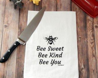 Bee Tea Towel, Bee Sweet, Bee Kind, Bee You Flour Sack Tea Towels