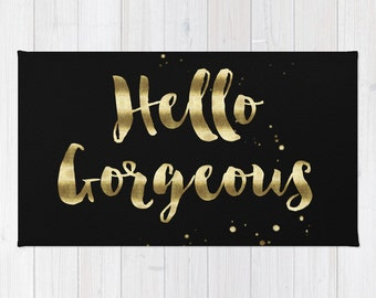 Hello Gorgeous area rug 2x3 rug black gold foil quote rug 3x5 rug 4x6 area rug girls throw rug bedroom rug dorm room rug hello gorgeous rug
