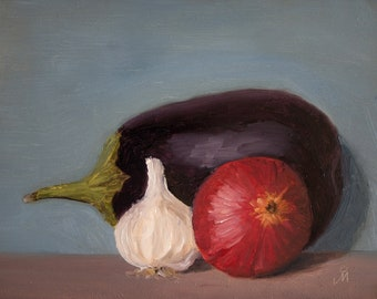 """Eggplant onion and garlic, 6"""" x 8"""", Original Oil Painting on Canvas"""