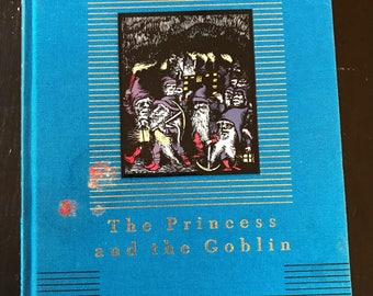 Vintage Hardback Edition of The Princess and The Goblin by George MacDonald - Everyman's Library Children's Classic Edition