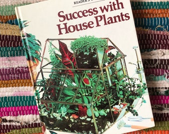 Success with House Plants/ Reader's Digest/ Houseplant Book