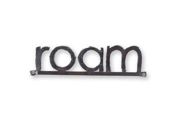 Roam Metal Word Sign Rustic Decor