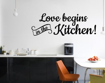Love Begins In The Kitchen - Vinyl Wall Decal - Vinyl Wall Art - Wall Decor - Vinyl Decor - Kitchen Vinyl Wall Art