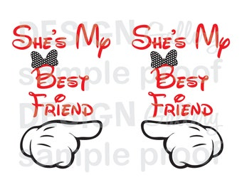 2 images - She's My Best Friend - SVG, dxf cut files and JPG, png files - DIY Printable Iron On Transfer Instant Download