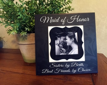 Maid of Honor Sister Gift~ Matron of Honor Present ~ Bridesmaid   Picture Frame ~ Bridal Party Gifts ~