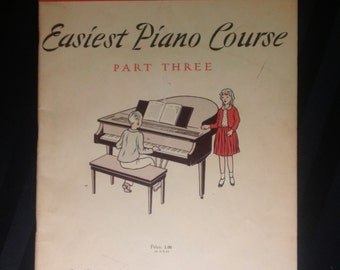 John Thompson's Easiest Piano Course Part Three ~ Vintage 1955 Piano Sheet Music Instructional Book