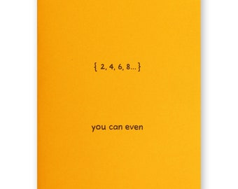 You Can Even Card - Math Inspiration Encouragement - You Can Do It - Keep it up Well done - Even Numbers Nerd Geek Science Card