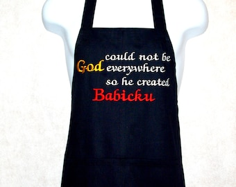 Babicku Apron, God Could Not Be Everywhere, So He Created, Nana, Grammy, Mimi, Ma, Gran, No Shipping Charge, Ready To Ship TODAY, AGFT 809