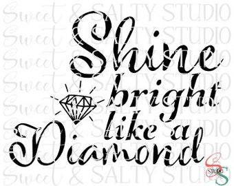 shine bright like a diamond digital file
