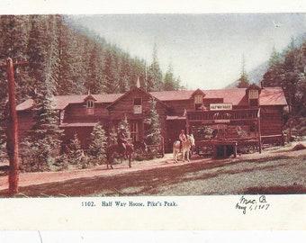 Half Way House Pikes Peak Manitou Colorado Postcard