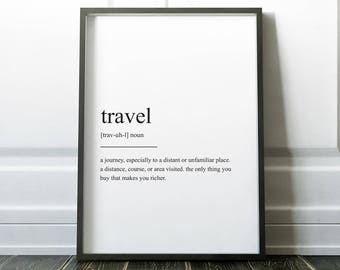 Travel Definition Print, Wall Art Prints, Quote Print, Wall Decor, Minimalist Poster, Minimalist Print, Modern Art, Travel Print, Definition
