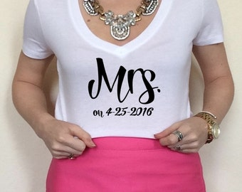 Mrs. On Women's T Shirt Wedding Day Shirt Wedding Shirt Engagement Shirt Mrs. Shirt Mrs. Date Shirt Bachelorette Party North 2 South Designs