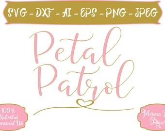 Petal Patrol SVG - Wedding SVG - Wedding Clip Art - Flower Girl svg - Bride SVG - Files for Silhouette Studio/Cricut Design Space