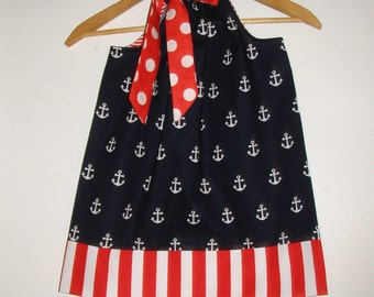 Fourlth of July Dress Red white Blue pillowcase sizes nautical pillowcase dress 3,6,9,12.18 months ,2t,3t,4t,5t,6,7,8,10,12.14