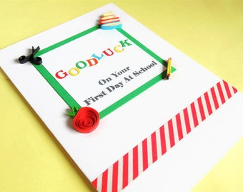 Back to school card, good luck card, school card, quilled card, 1st day at school, starting school card, first day of school, greeting card