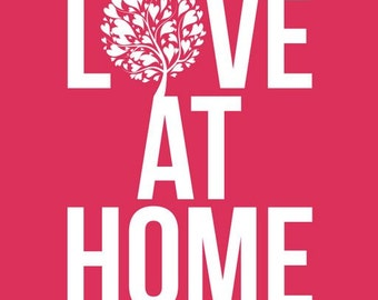 Love at Home - Instant Download