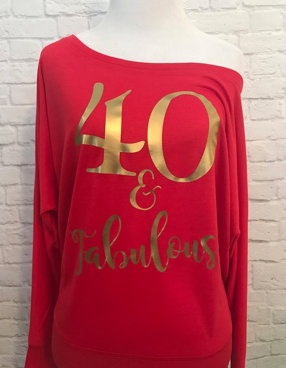 40 and Fabulous Gold Metallic print pictured Red Flowy off the Shoulder Long Sleeve T-Shirt