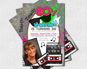 Personalized 1980's/Eighties - TOTALLY 80's Birthday Party Invitations (printable)
