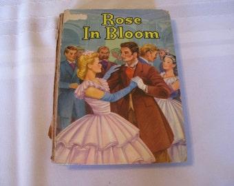 """Vintage Book, """"Rose in Bloom"""", by Louisa May Alcott. 1952"""