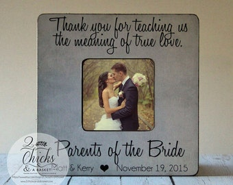 Thank You For Teaching Us The Meaning Of True Love Picture Frame, Custom Wedding Picture Frame, Gift For Parents, Parents Of The Bride Frame