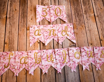 30 and Fabulous Floral Birthday Banner